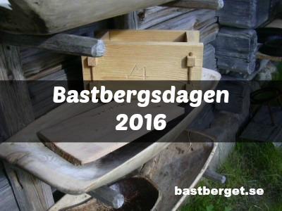 Bastbergsdag 4 augusti